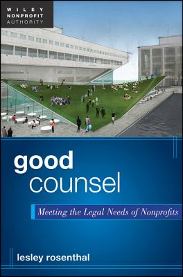 Good Counsel By Rosenthal, Lesley F.